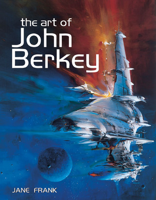 The Art of John Berkey by Jane Frank