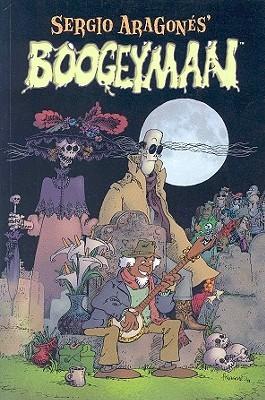 Boogeyman by Mark Evanier, Sergio Aragonés