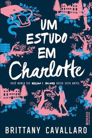Um Estudo Em Charlotte by Brittany Cavallaro