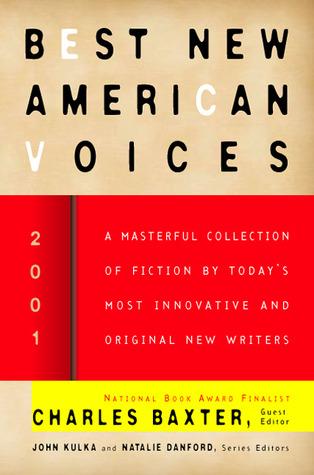 Best New American Voices 2001 by Natalie Danford, John Kulka, Charles Baxter