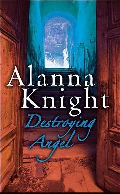 Destroying Angel by Alanna Knight