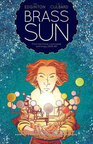 Brass Sun: The Wheel of Worlds by I.N.J. Culbard, Ian Edginton
