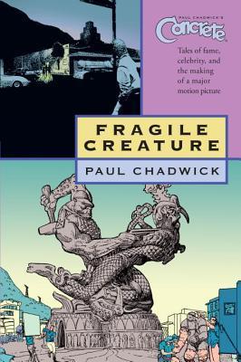 Concrete, Volume 3: Fragile Creature by Paul Chadwick