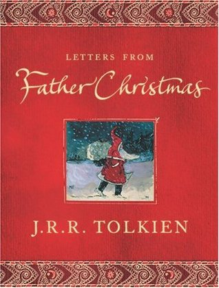 Letters from Father Christmas by Baillie Tolkien, J.R.R. Tolkien