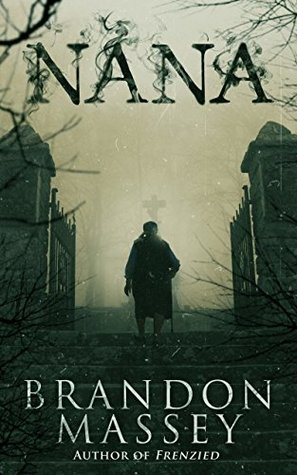 Nana by Brandon Massey