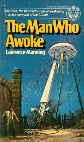 The Man Who Awoke by Laurence Manning