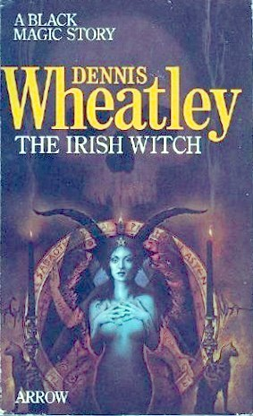 The Irish Witch (Roger Brook, #11) by Dennis Wheatley