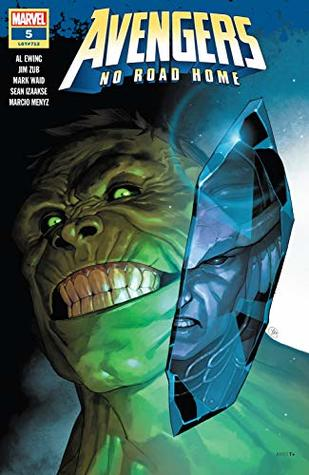 Avengers: No Road Home #5 by Al Ewing, Mark Waid, Sean Izaakse, Jim Zub, Yasmine Putri
