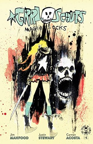 Grrl Scouts: Magic Socks #1 by Jim Mahfood
