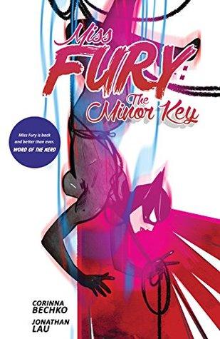 Miss Fury: The Minor Key (Miss Fury Vol. 2) by Jonathan Lau, Tula Lotay, Corinna Sara Bechko