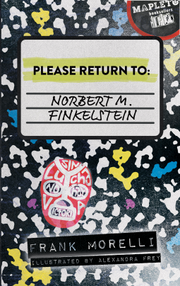 Please Return To: Norbert M. Finkelstein by Frank Morelli
