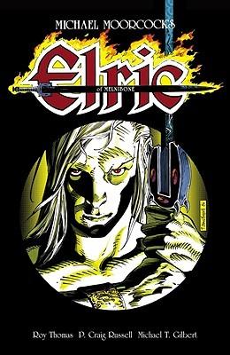 Michael Moorcock's Elric of Melnibone by Michael T. Gilbert, P. Craig Russell, Roy Thomas, Neil Gaiman