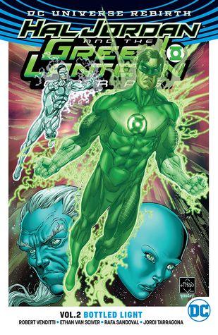 Hal Jordan and The Green Lantern Corps, Vol. 2: Bottled Light by Dave Sharpe, Jordi Tarragona, Tomeu Morey, Robert Venditti, Rafa Sandoval, Jason Wright, Ed Benes, Ethan Van Sciver