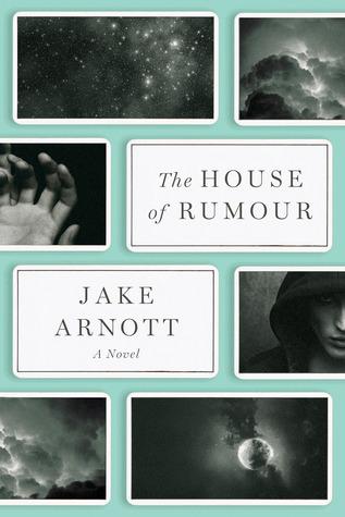 The House of Rumour: A Novel by Jake Arnott