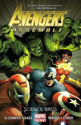 Avengers Assemble: Science Bros by Kelly Sue DeConnick, Stefano Caselli, Pete Woods