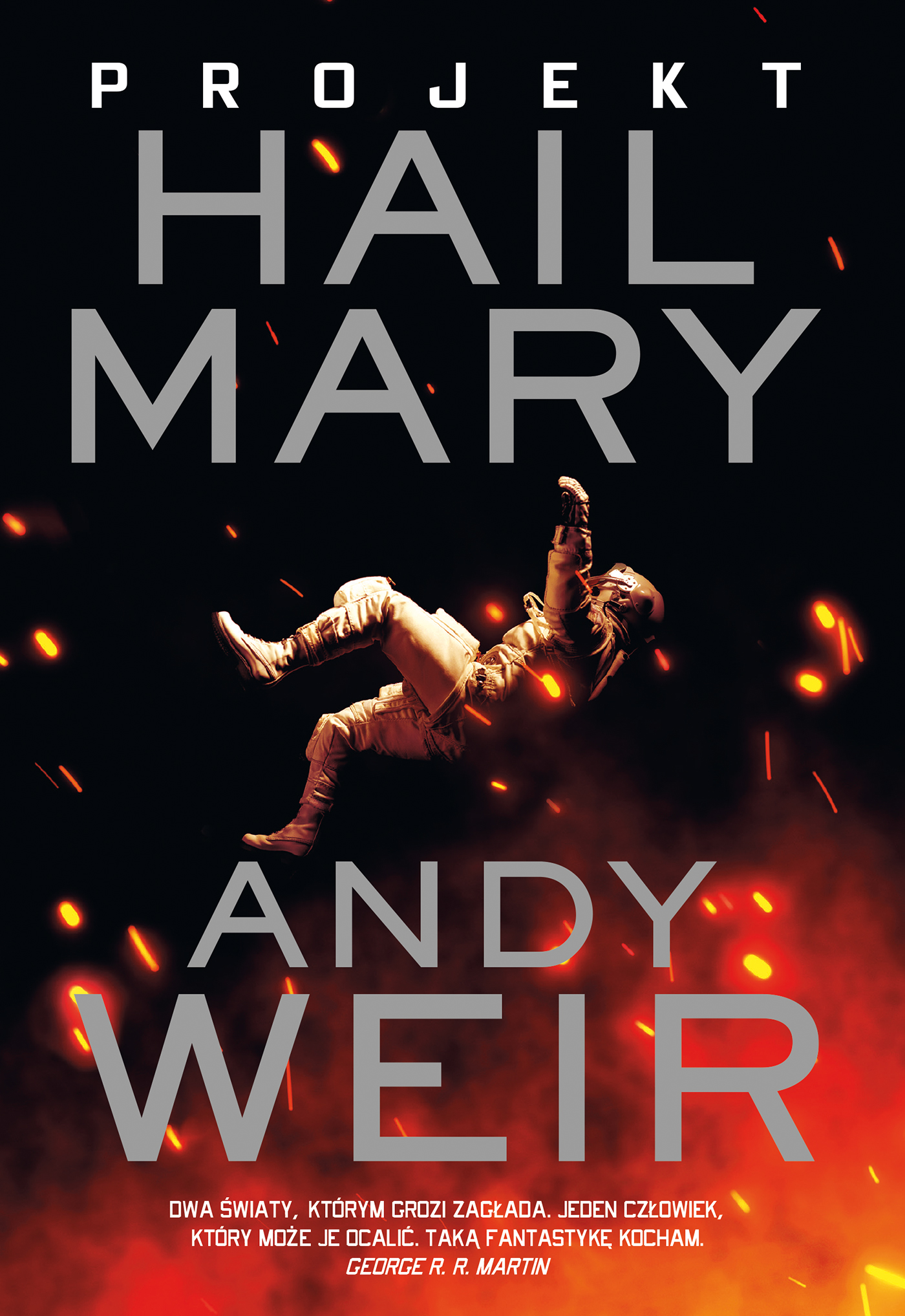 Projekt Hail Mary by Andy Weir