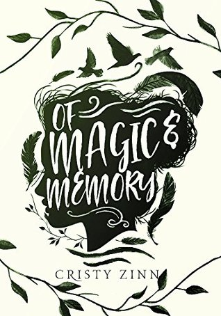 Of Magic and Memory by Cristy Zinn