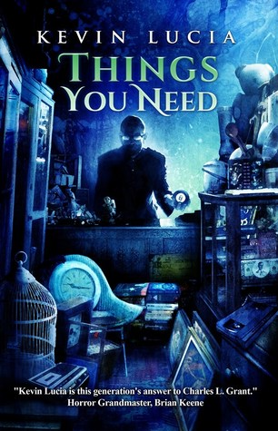 Things You Need by Kevin Lucia