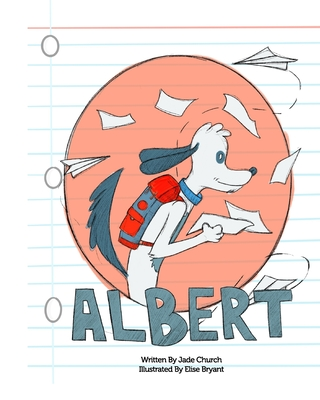 Albert by Jade Church, Elise Bryant
