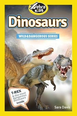 Dinosaurs: Amazing Pictures & Fun Facts by Sara Davis