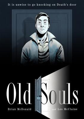Old Souls by Brian McDonald, Les McClaine