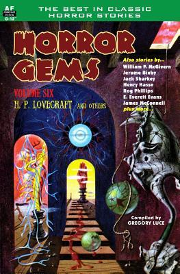 Horror Gems, Volume Six, H. P. Lovecraft and Others by Jack Sharkey, Jerome Bixby, Henry Slesar