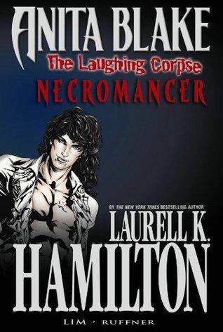 Anita Blake, Vampire Hunter: The Laughing Corpse, Volume 2: Necromancer by Laurell K. Hamilton, Jessica Ruffner, Ron Lim
