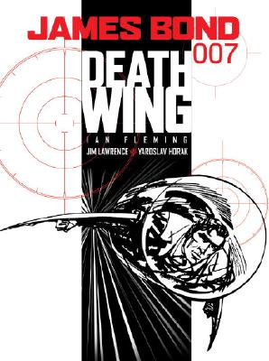 James Bond: Death Wing by Jim Lawrence, Ian Fleming