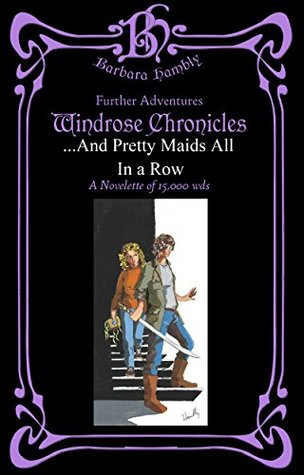 And Pretty Maids All In A Row by Barbara Hambly