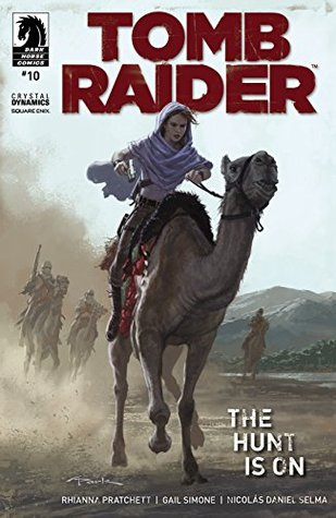 Tomb Raider #10 by Derliz Santacruz, Gail Simone, Michael Atiyeh, Andy Park, Rhianna Pratchett, Andy Owens