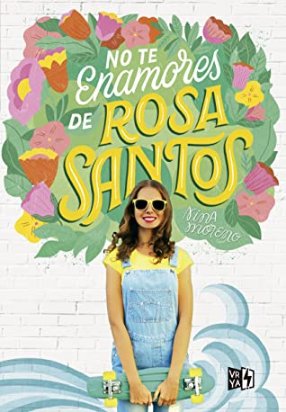 No Te Enamores de Rosa Santos by Nina Moreno