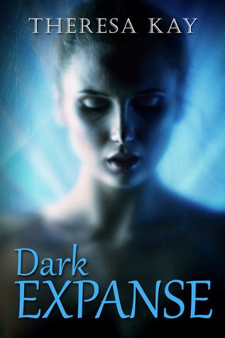 Dark Expanse by Theresa Kay