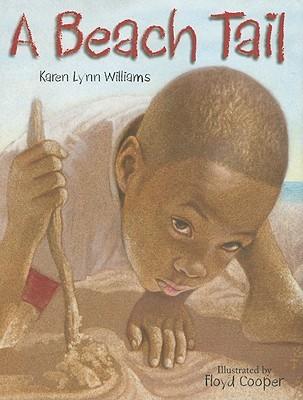 A Beach Tail by Floyd Cooper, Karen Lynn Williams