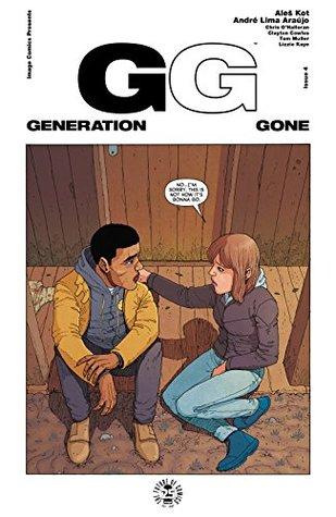 Generation Gone #4 by Aleš Kot, Chris O'Halloran, André Lima Araújo