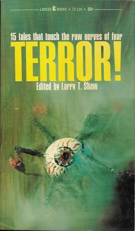 Terror! by Larry T. Shaw