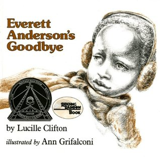 Everett Anderson's Goodbye by Lucille Clifton, Ann Grifalconi