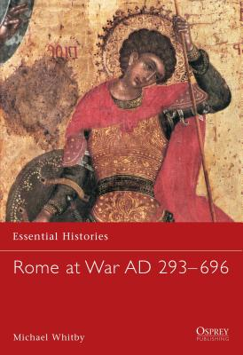 Rome at War Ad 293-696 by Michael Whitby