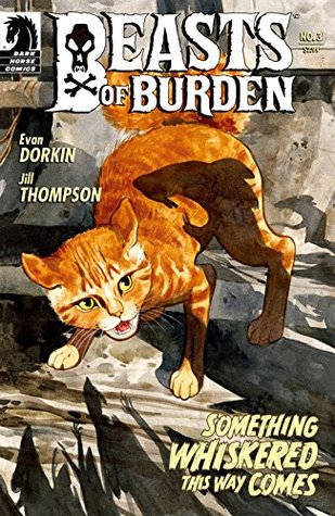Beasts of Burden #3: Something Whiskered This Way Comes by Jill Thompson, Evan Dorkin