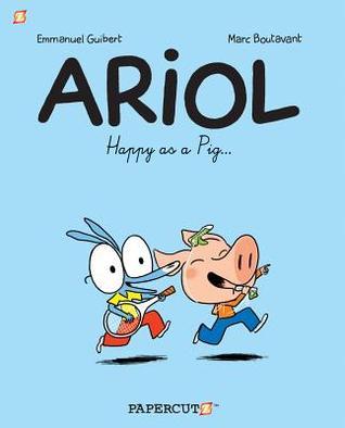 Happy as a Pig... by Joe Johnson, Marc Boutavant, Rémi Chaurand, Emmanuel Guibert, Jim Salicrup