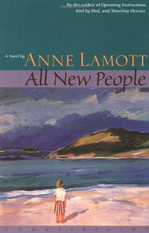 All New People by Anne Lamott