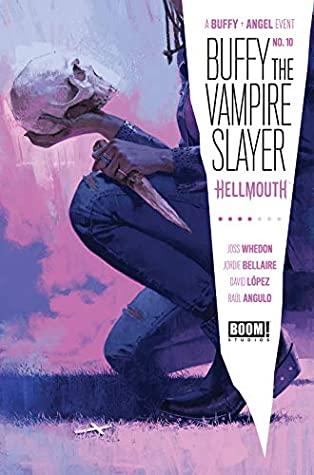 Buffy the Vampire Slayer #10 by Dan Mora, Raúl Angulo, Jordie Bellaire