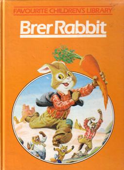 Brer Rabbit by Joel Chandler Harris