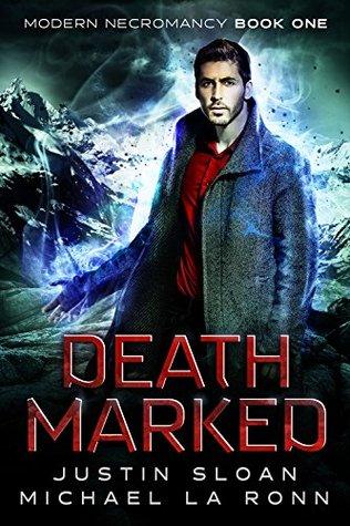 Death Marked by Justin Sloan, Michael La Ronn