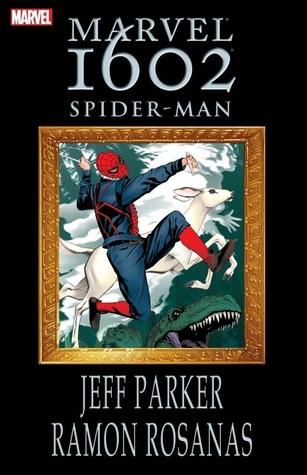 Marvel 1602: Spider-Man by Ramon Rosanas, Jeff Parker
