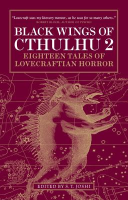Black Wings of Cthulhu, Volume 2: Eighteen New Tales of Lovecraftian Horror by Caitlin R. Kiernan