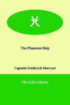 The Phantom Ship by Frederick Marryat