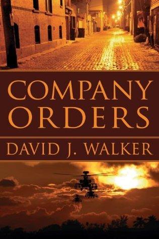 Company Orders by David J. Walker