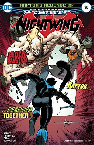 Nightwing (2016-) #30 by Diana E. Conesa, Javier Fernandez, Miguel Mendonça, Chris Sotomayor, Diana Conesa, Tim Seeley, Javier Fernández