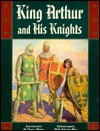 King Arthur and his knights: A noble and joyous history by Thomas Malory