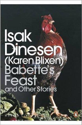Babette's Feast and Other Stories by Isak Dinesen, Karen Blixen
